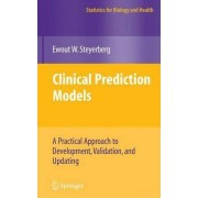 Clinical Prediction Models by Ewout W. Steyerberg