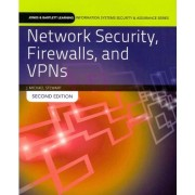 Network Security, Firewalls and VPNs by J. Michael Stewart
