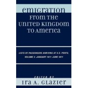 Emigration from the United Kingdom to America by Ira A. Glazier