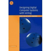 Designing Digital Computer Systems with Verilog by David J. Lilja