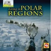 Living in Polar Regions by Tea Benduhn