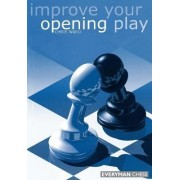 Improve Your Opening Play by Chris Ward