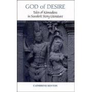 God of Desire by Catherine Benton