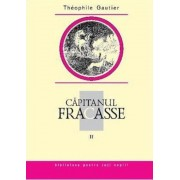 Capitanul Fracasse, Vol. 2