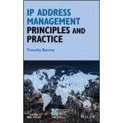 IP Address Management Principles and Practice by Timothy Rooney