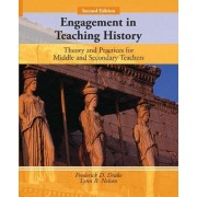 Engagement in Teaching History by Lynn Nelson