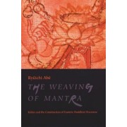 The Weaving of Mantra by Ryuichi Abe