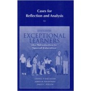 Cases for Reflection and Analysis for Exceptional Learners by Daniel P. Hallahan