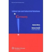 Labour Law and Industrial Relations in Germany by R. Blanpain