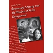 Community Literacy and the Rhetoric of Public Engagement by Dr Linda Flower PhD