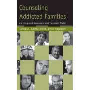 Counseling Addicted Families by Gerald A. Juhnke