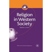 Religion in Western Society by Stephen J. Hunt