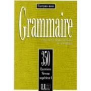 Exercons-Nous: 350 Exercices De Grammaire - Livre De l'Eleve Niveau Superieur I by Hachette Publisher