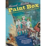 Mixed-Media Paint Box by Editors of North Light Books