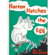 Horton Hatches the Egg by Seuss Dr
