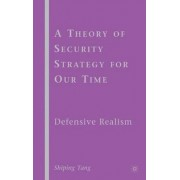 A Theory of Security Strategy for Our Time by Shiping Tang
