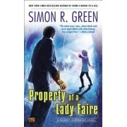 Property of a Lady Faire by Simon R Green