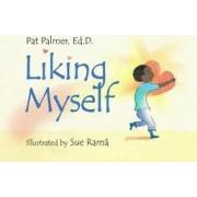 Liking Myself by Pat Palmer
