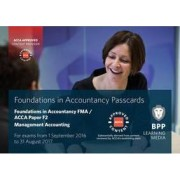 FIA Foundations in Management Accounting FMA (ACCA F2) by BPP Learning Media