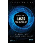 Introduction to Laser Technology by C. Breck Hitz