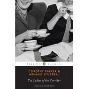 The Ladies of the Corridor by Dorothy Parker