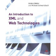 An Introduction to XML and Web Technologies by Anders Moller