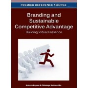 Branding and Sustainable Competitive Advantage by Avinashi Kapoor