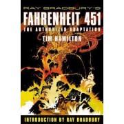 Ray Bradbury's Fahrenheit 451 by Ray Bradbury