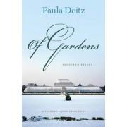 Of Gardens by Paula Deitz