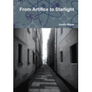 From Artifice to Starlight