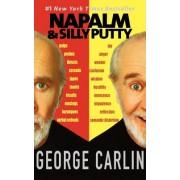 Napalm & Silly Putty