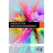 Creativity for Innovation Management by Ina Goller