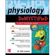 Physiology Demystified by Dale Layman