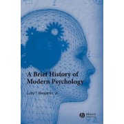 A Brief History of Modern Psychology by Jr. Ludy T. Benjamin