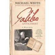 Galileo Antichrist by Michael White