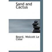 Sand and Cactus by Beard Wolcott Le Clar