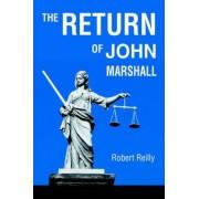 The Return of John Marshall by Robert Reilly