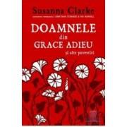 Doamnele din Grace Adieu si alte povestiri - Susanna Clarke