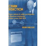 Chain Reaction by Brian Balogh