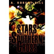 Stars of the Southern Cross by A Robert Hill