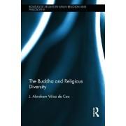The Buddha and Religious Diversity by J. Abraham Velez De Cea