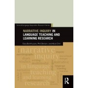 Narrative Inquiry in Language Teaching and Learning Research by Gary Barkhuizen