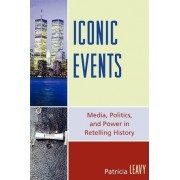 Iconic Events by Patricia Leavy