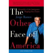 Other Face of America by Jorge Ramos