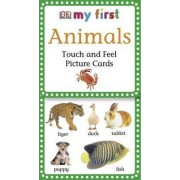 My First Touch & Feel Picture Cards: Animals by DK