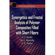 Synergetics and Fractal Analysis of Polymer Composites Filled with Short Fibers by G. V. Kozlov