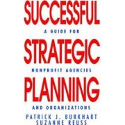 Successful Strategic Planning by Patrick J. Burkhart