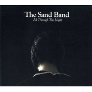 Sand Band - All Throughthe Night (0602527557687) (1 CD)
