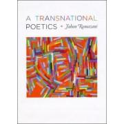 A Transnational Poetics by Jahan Ramazani