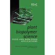 Plant Biopolymer Science by Denis Renard
